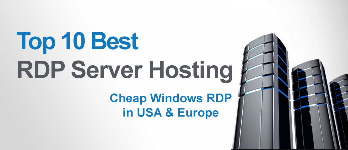 Top 10 Cheap RDP Server - Buy with CC or Bitcoin | Best-Web